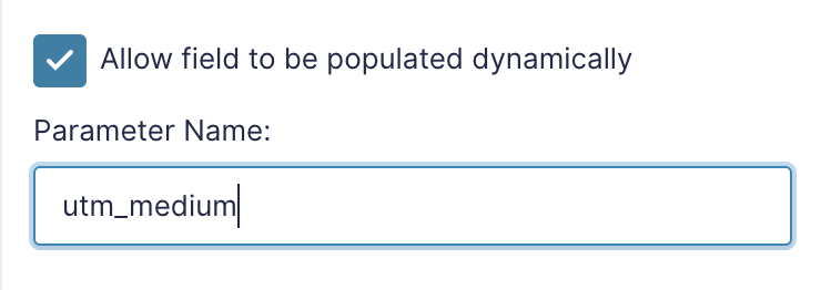 Clicking on 'Allow field to by populated dynamically' shows the field where you type in the parameter name.